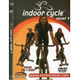 Pack Dvd & Cd - Indoor Cycle - Nivel 1 Spinning En Español