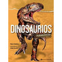 Dinosaurios. Un Mundo Perdido - Chiarelli- Continente