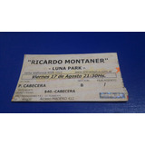 Entrada Ricardo Montaner - Luna Park 2007