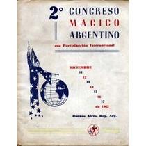 Magia De Colección:programa Del 2º Congreso Mágico Arg(1962)