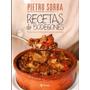 Recetas De Bodegones - Pietro Sorba