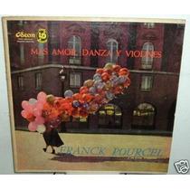 Franck Pourcel Mas Amor Danza Y Violines Vinilo Argentino