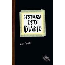 Destroza Este Diario, De Keri Smith. Editorial Paidós