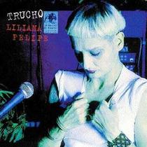 Cd Liliana Felipe Trucho Nuevo (disco Cerrado Con Celofan)