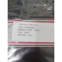 Vendo Cable Aceleredor Yamaha Fz16