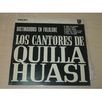 Cantores De Quilla Huasi Distinguidos Vinilo Argentino