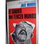El Saqueo Del Tercer Mundo. Jack Woddis. Ed. Granica