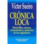 Crónica Loca, De Víctor Sueiro
