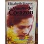 Elisabeth Bowen - La Muerte Del Corazon.