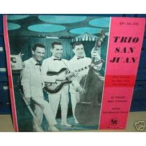 Trio San Juan Mi Tesoro Vinilo Ep C/ Tapa Argentino