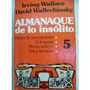 Almanaque De Lo Insolito. Wallace - Wallechinsky