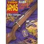 Revista De Armas Todo Armas N°6 Usada - Perfecta
