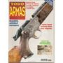 Revista De Armas Todo Armas N°12 Usada - Perfecta