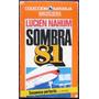 Sombra 81 - Nahum, Lucien - Bruguera. Barcelona - 1976