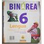 Sociales Y Lengua 6 Binárea Bonaerense / Puerto De Palos