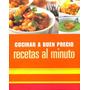 Cocinar A Buen Precio Recetas Al Minuto - Ed. Parragón