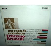 Feliciano Brunelli Asi Toco El Acordeon Vinilo Argentino