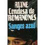 Aline Condesa De Romanones - Sangre Azul