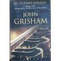 El Ultimo Jurado - Grisham, John - Ediciones B - 2004