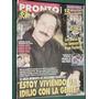 Revista Pronto 98 Szafir Xuxa Gloria Stefan Montaner Morelo
