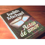 Actos De Amor, Judith Michael