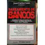 Saneamientos De Bancos - Juan Carlos Casas