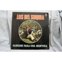 Canción Para Una Mentira - Los Del Suquia - Vinilo Lp