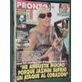 Revista Pronto 449 Susana Gimenez Spinetta Julieta Prandi