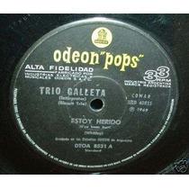 Trio Galleta Estoy Herido Vinilo Simple Argentino