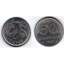 Brasil, Moneda 50 Cruzeiros De Acero Inoxidable, 1981 -sc-