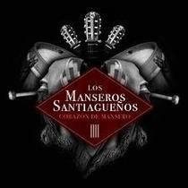 Los Manseros Santiagueños - Corazon De Mansero (cd)