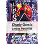 Líneas Paralelas - Charly García