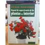 Manual De Supervivenciaplantas De Interior. Bland, J. La Isl