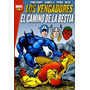 Marvel Gold: Los Vengadores -el Camino De La Bestia - Panini
