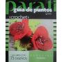 Revista Parati Guia De Puntos Crochet Esp. Flores 73 Diseños