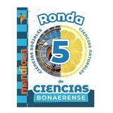 Ronda De Ciencias 5 - Bonaerense - Mandioca