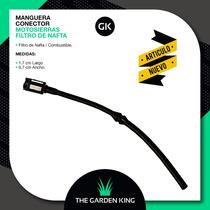 Manguera Conector Motosierras Filtro De Combustible / Nafta