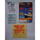 Entradas Manu Chao X 3 (coleccion !!!!!!!!!!)