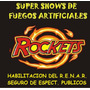 Fuegos Artificiales Rockets Santa Fe - Habilitación Renar