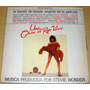 Stevie Wonder Una Chica Al Rojo Vivo Soundtrack Lp Argentino