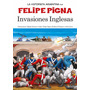 Historieta Argentina - Invasiones Inglesas - Felipe Pigna