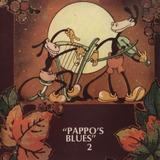 Vinilo Pappos Blues Pappos Blues Vol 2 Lp Nuevo En Stock
