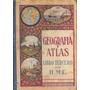 Libro Geografia Y Atlas Libro Tercero
