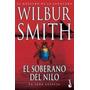 El Soberano Del Nilo - Wilbur Smith - Planeta