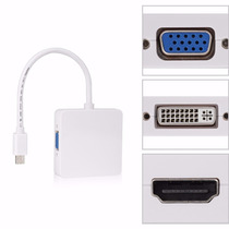Thunderbolt Mini Displayport 3 En 1 : Hdmi - Vga - Dvi #38