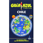 Chile Guia Azul 2015 Guia De Viaje