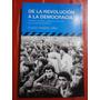De La Revolución A La Democracia - Ollier