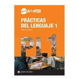 Nuevo Activados - Prácticas Del Lenguaje 1 - Puerto De Palos