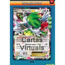 Pokemon Tcg Online - Shaymin Ex - Carta Virtual