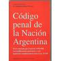 Codigo Penal De La Nacion Argentina - Guillermo Navarro